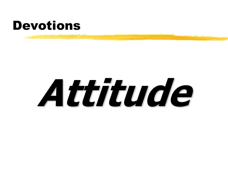 Devotions Attitude