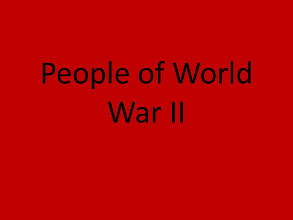People of World War II