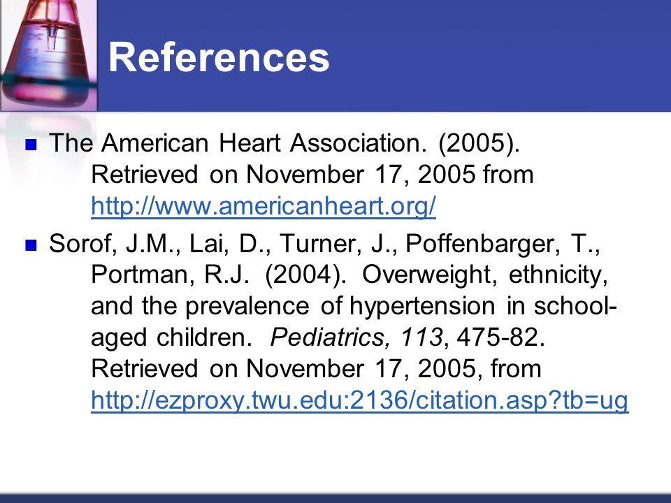 References The American Heart Association. (2005).