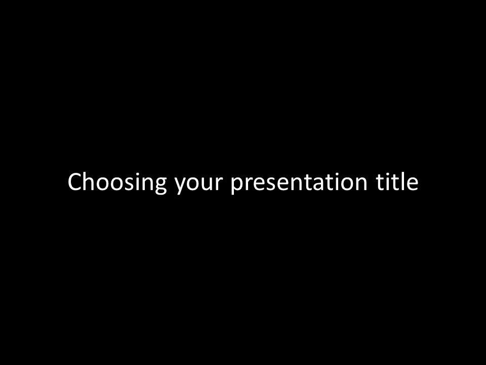 Choosing your presentation title