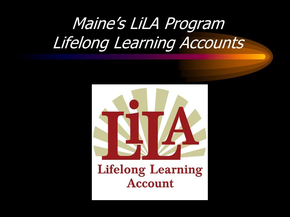 Maines LiLA Program Lifelong Learning Accounts