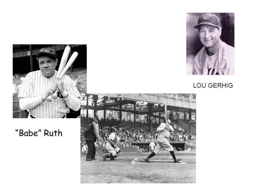 LOU GERHIG Babe Ruth