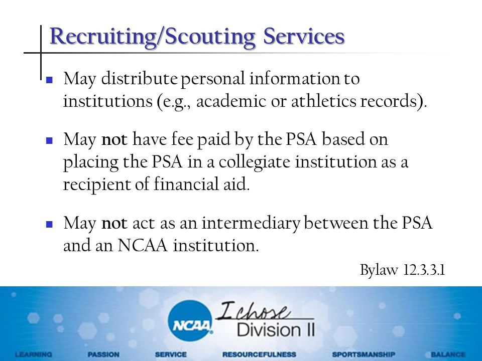 May distribute personal information to institutions (e.g., academic or athletics records). May not have fee paid by the PSA based on placing the PSA i