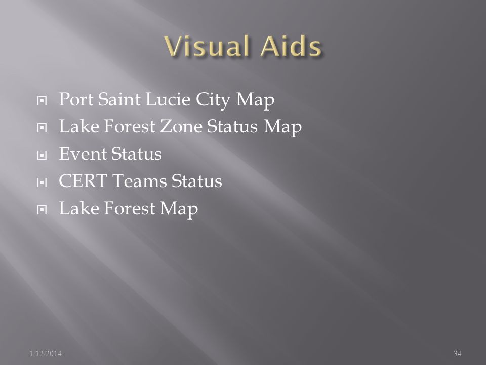 Port Saint Lucie City Map Lake Forest Zone Status Map Event Status CERT Teams Status Lake Forest Map 1/12/201434