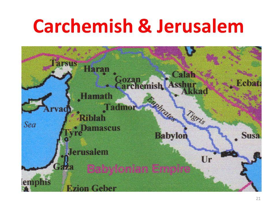 Carchemish & Jerusalem 21