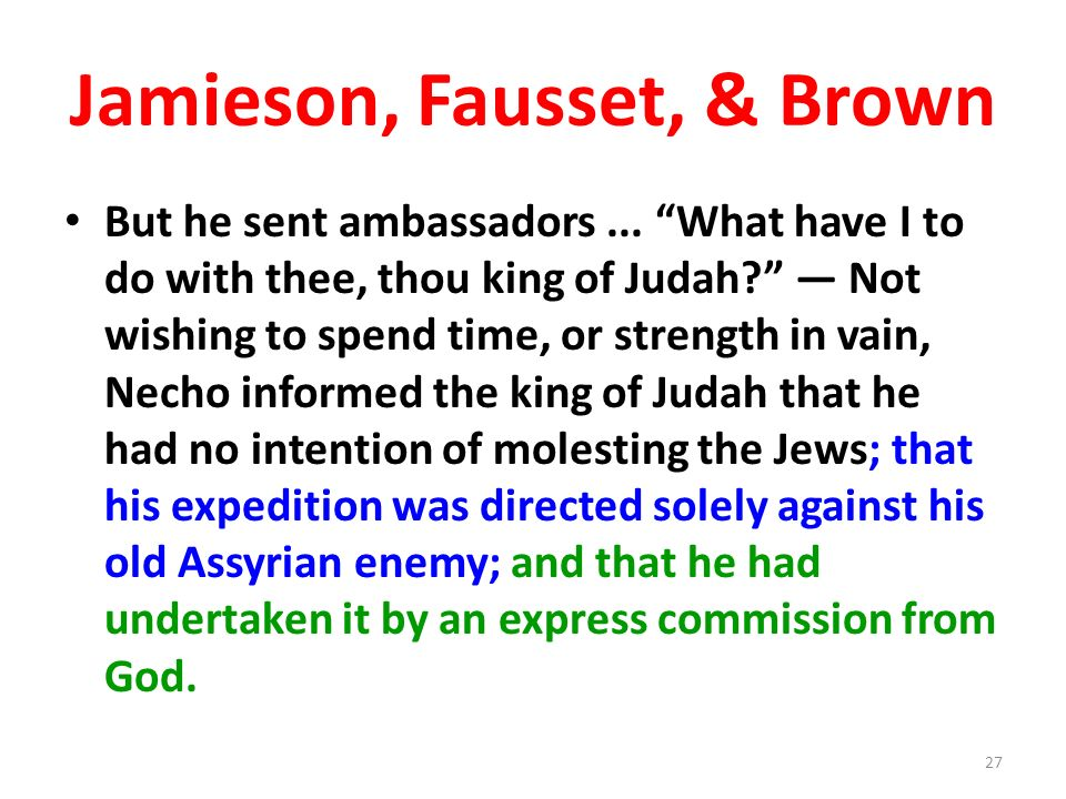 Jamieson, Fausset, & Brown But he sent ambassadors...