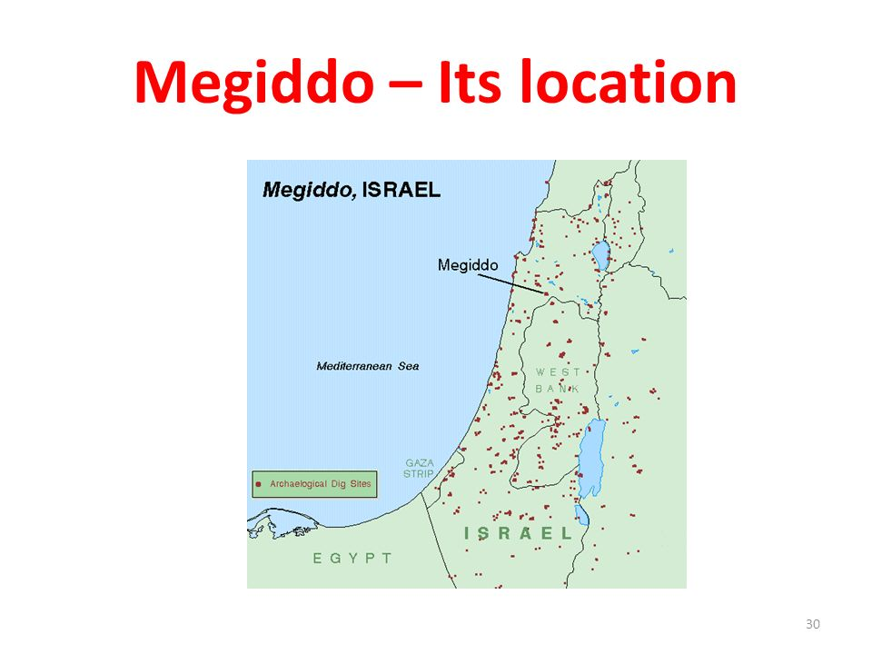 Megiddo – Its location 30
