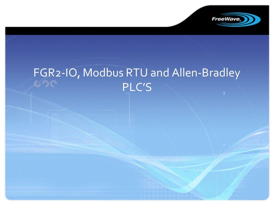 FGR2-IO, Modbus RTU and Allen-Bradley PLCS