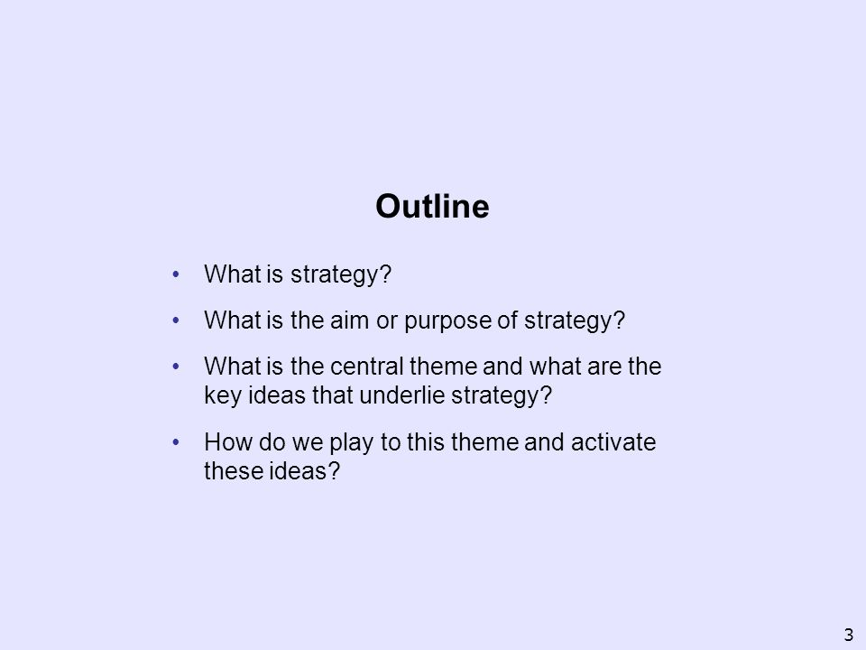Approach Make a general survey Condense to essential elements Place in strategic perspective Implementation 4