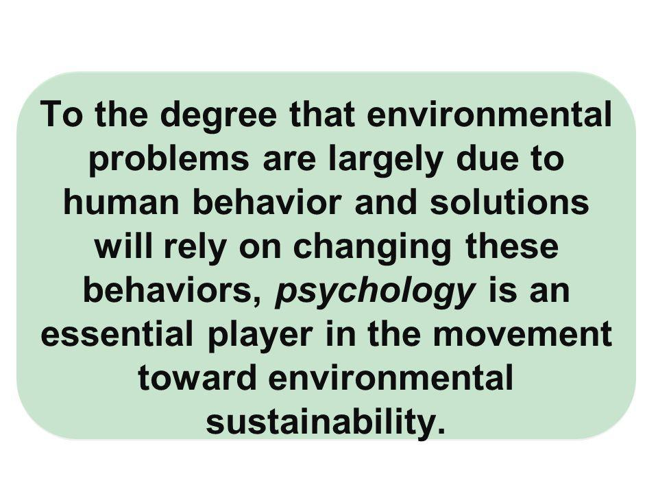 Unsustainable environmental impacts are often the unintended, compound result of decision makers and employees going about their work the way it has been traditionally structured.