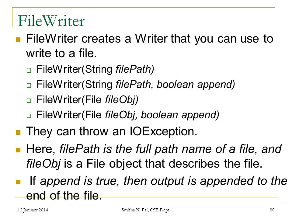 FileWriter FileWriter creates a Writer that you can use to write to a file.