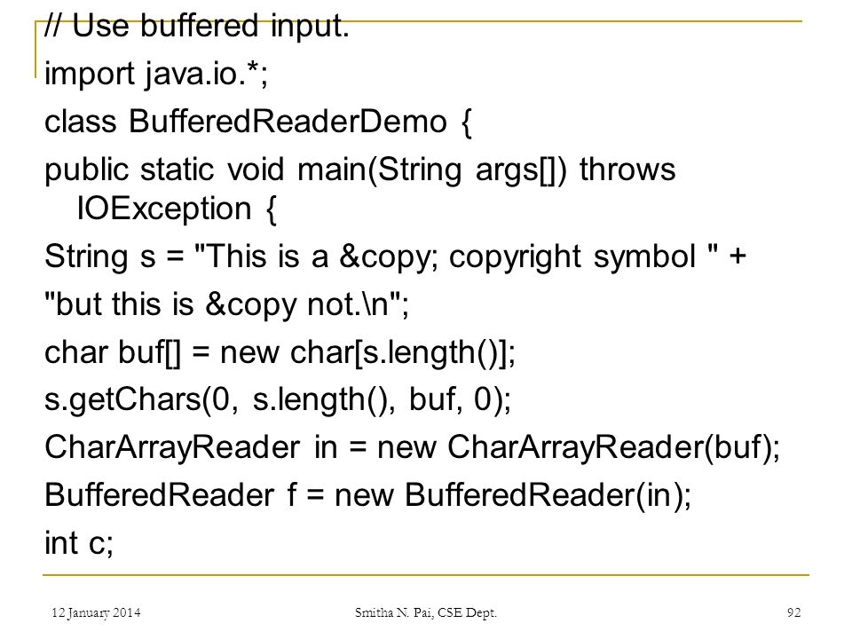 // Use buffered input.