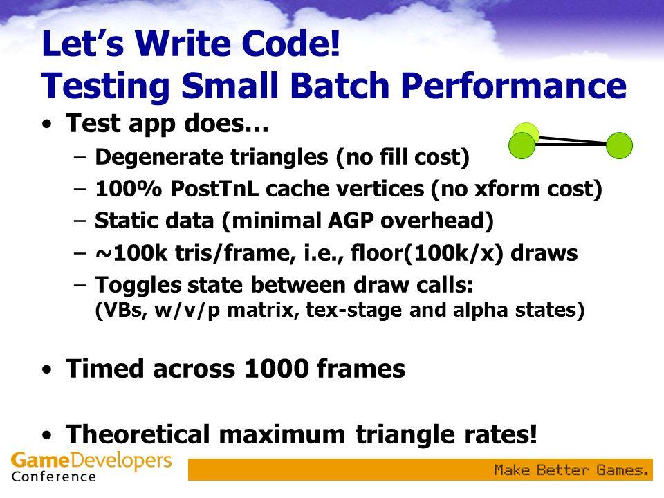 25k batches/s @ 100% 1GHz CPU