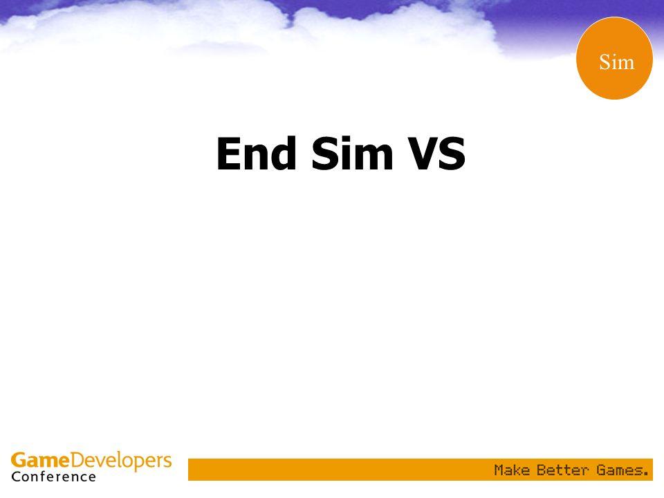 End Sim VS Sim