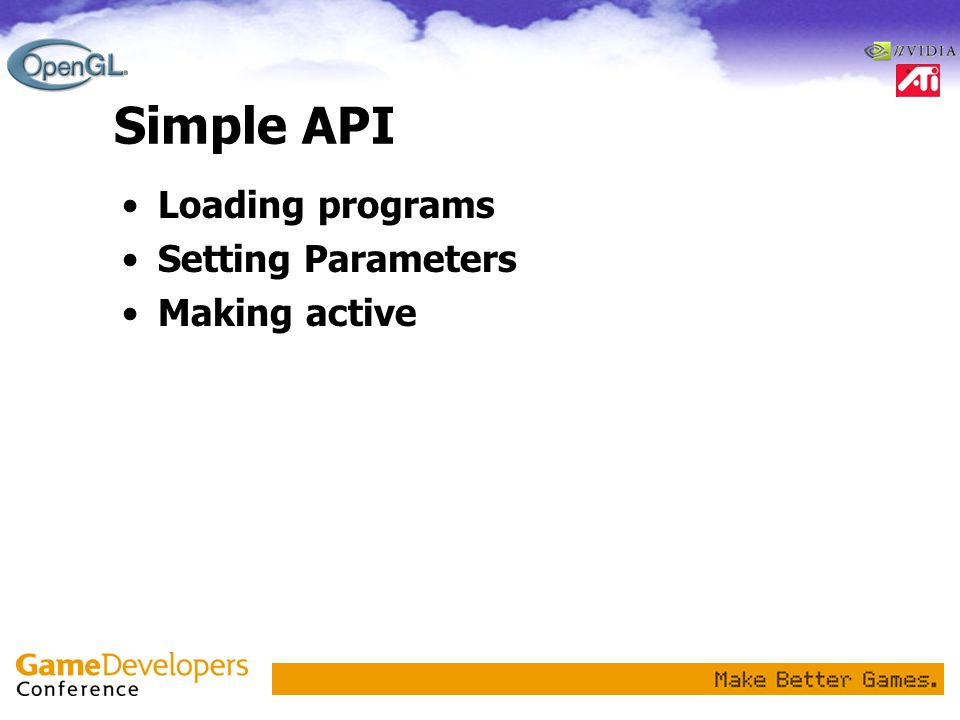 Simple API Loading programs Setting Parameters Making active