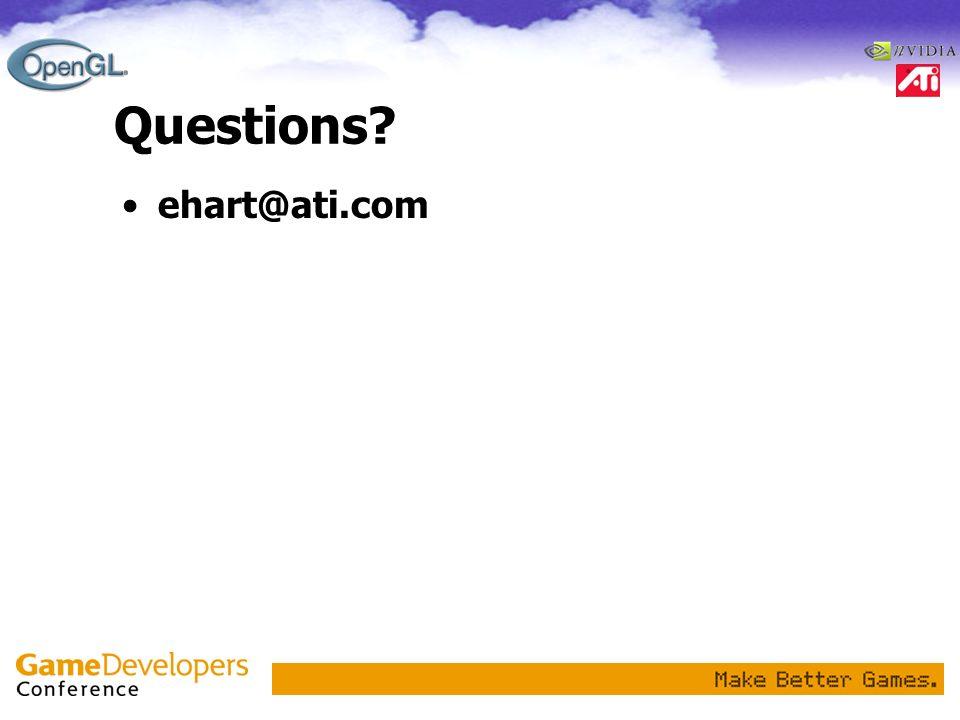 Questions? ehart@ati.com