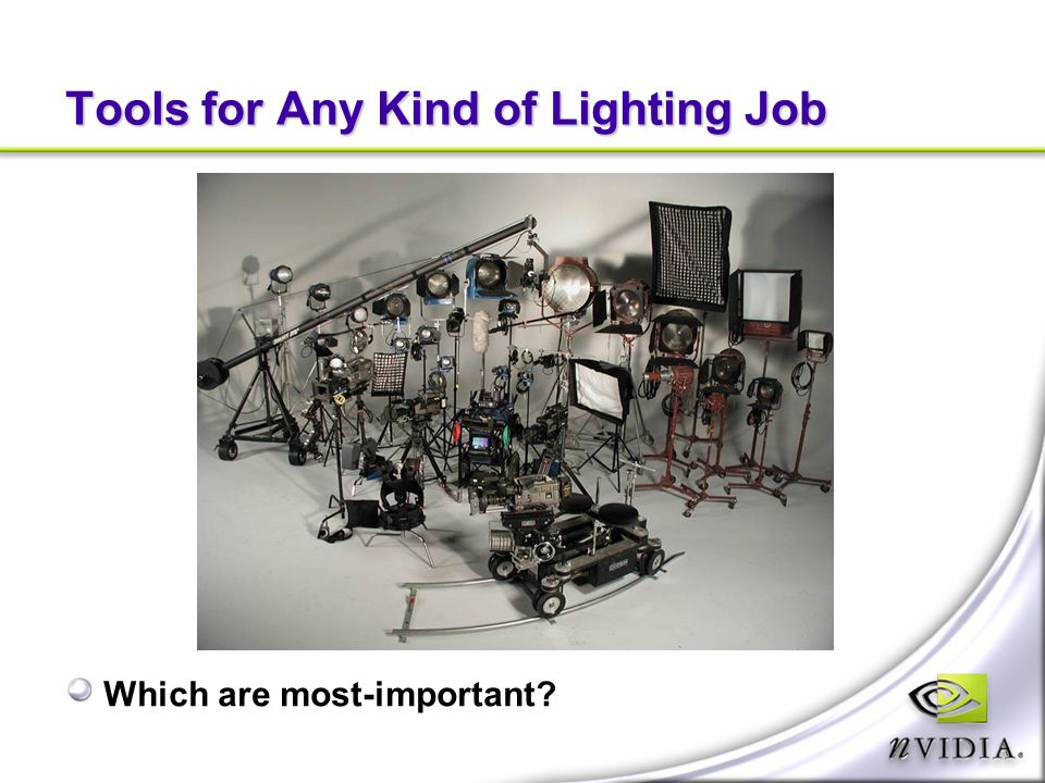Tools for Any Kind of Lighting Job Which are most-important?