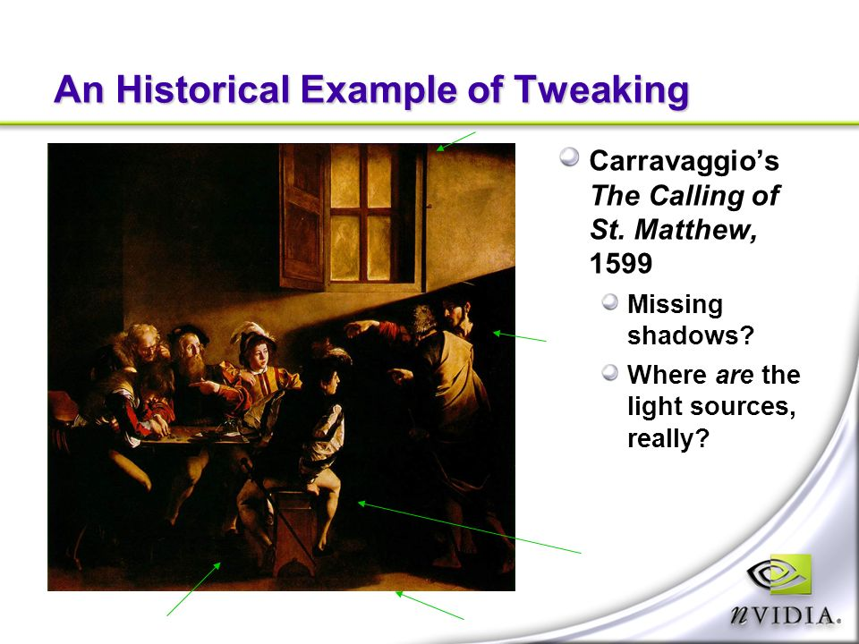 An Historical Example of Tweaking Carravaggios The Calling of St.