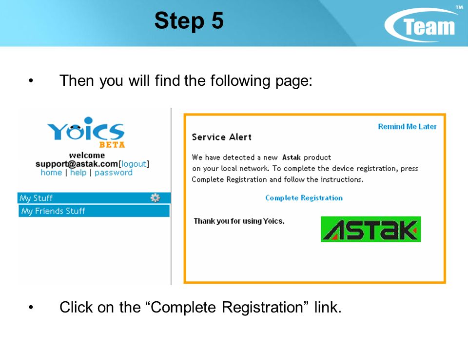 Step 5 Then you will find the following page: Click on the Complete Registration link.
