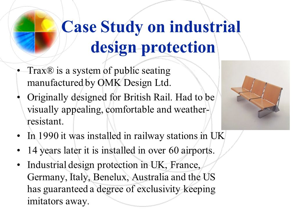 Case Study on industrial design protection Trax® is a system of public seating manufactured by OMK Design Ltd.