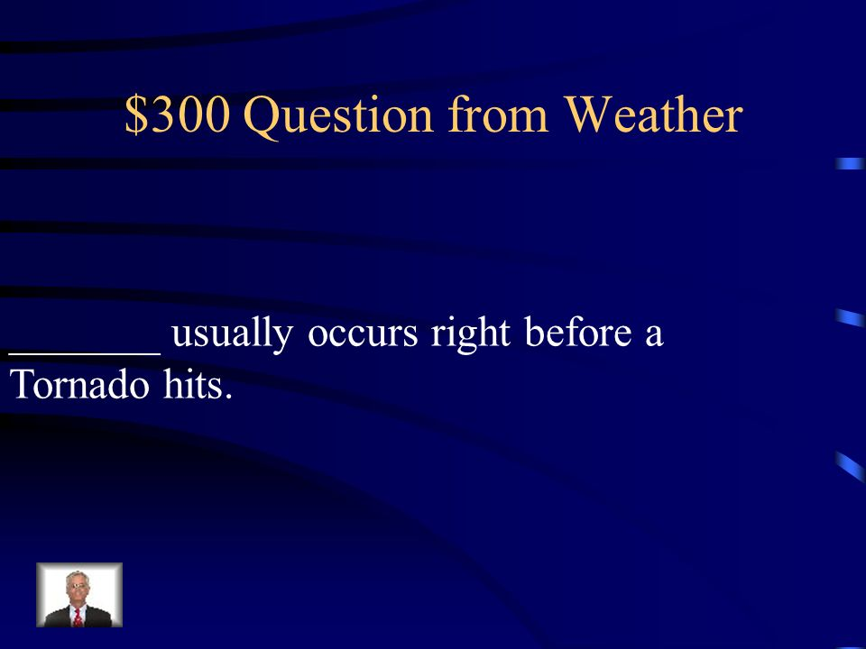 $200 Question from Weather This type of storm occurs more in the US than anywhere else on the planet.