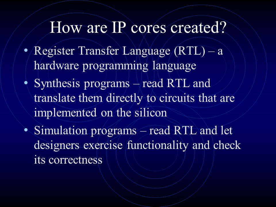 How are IP cores created.