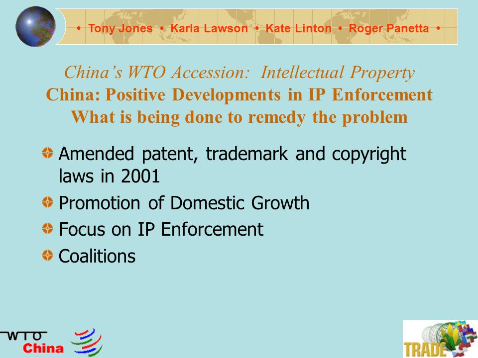 Chinas WTO Accession: Intellectual Property Why does the problem persist.