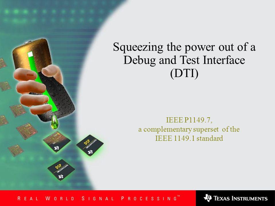 Stephen Lau - 12/03/07TI Public Data2 Agenda What is IEEE P1149.7.