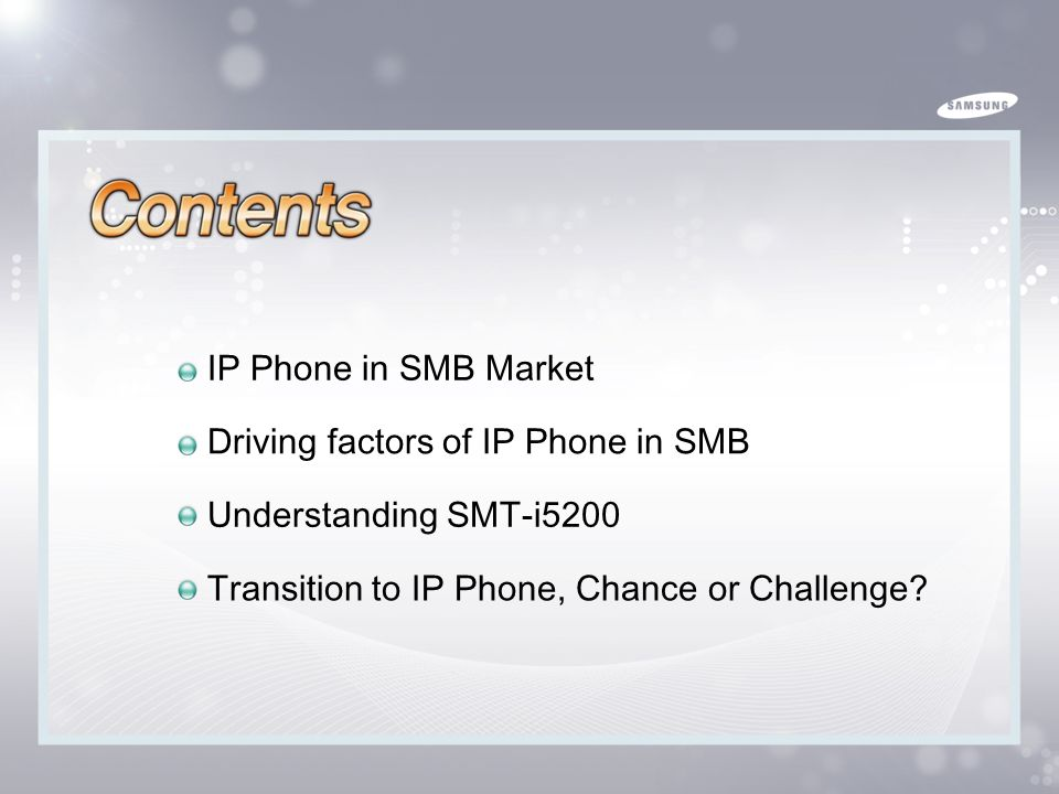 IP Phone in SMB and SMT-i5200 2009.09 Global Solution Sales Team I/I Overseas Sales Group 2