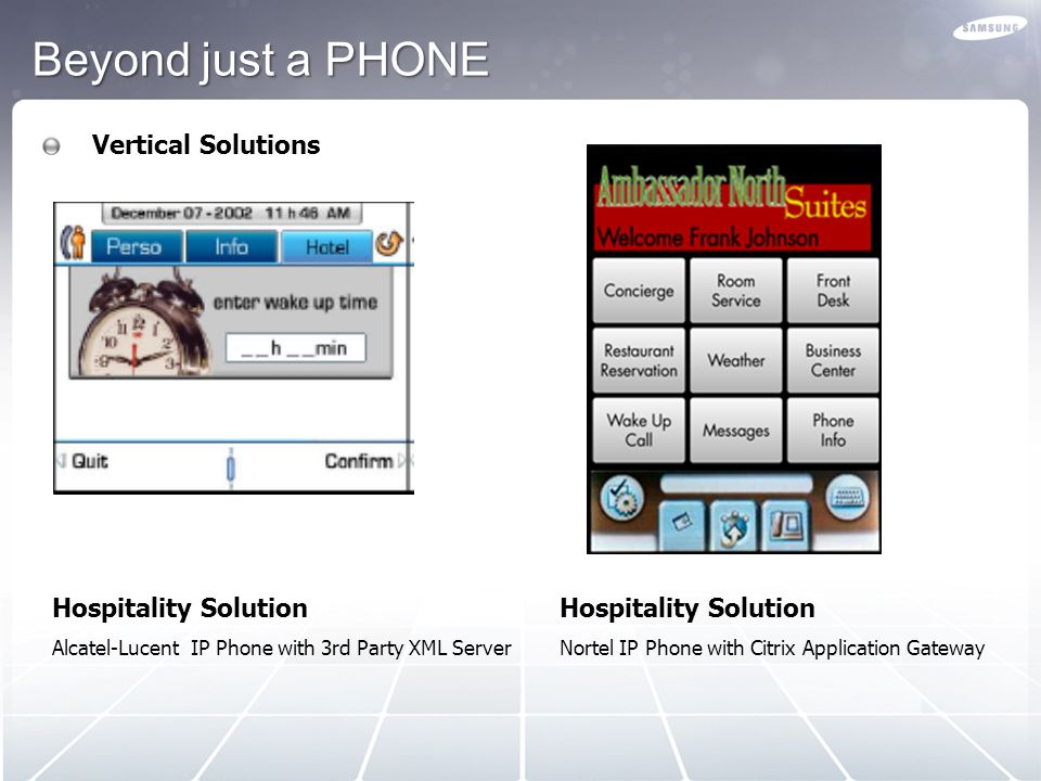 Beyond just a PHONE CTI Applications on the Phone Visual Call Control Alcatel-Lucent IP Phone with Call Server Presence Alcatel-Lucent IP Phone with M