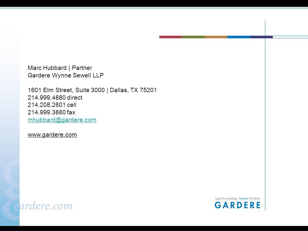 30 Offices Austin One American Center, Suite 3000 600 Congress Avenue Austin, Texas 78701-2978 512.542.7000 512.542.7100 fax Dallas 3000 Thanksgiving Tower 1601 Elm Street Dallas, Texas 75201-4761 214.999.3000 214.999.4667 fax Houston 1000 Louisiana, Suite 3400 Houston, Texas 77002-5011 713.277.5500 713.277.5555 fax Mexico City Gardere, Arena y Asociados, S.C.