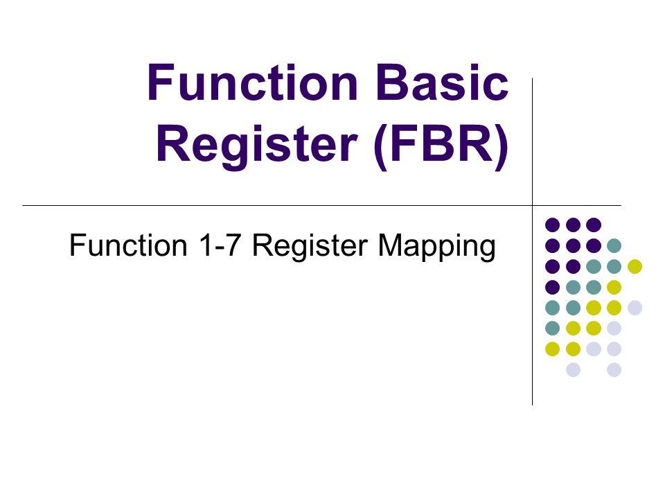 Function Basic Register (FBR) Function 1-7 Register Mapping