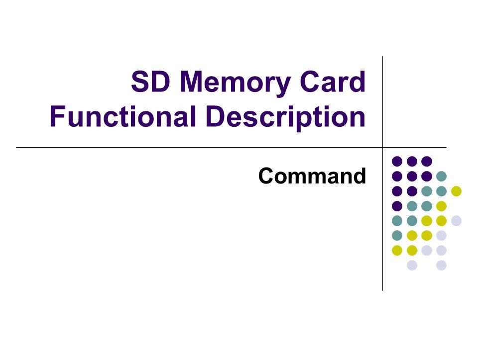 SD Memory Card Functional Description Command