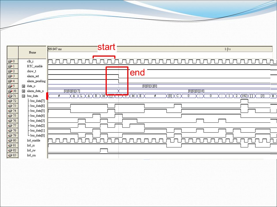 start LCD initializealarm time alarm image alarm print Alarm Msg end