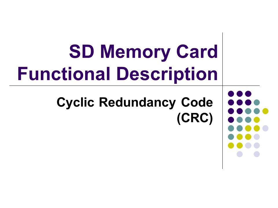 SD Memory Card Functional Description Cyclic Redundancy Code (CRC)