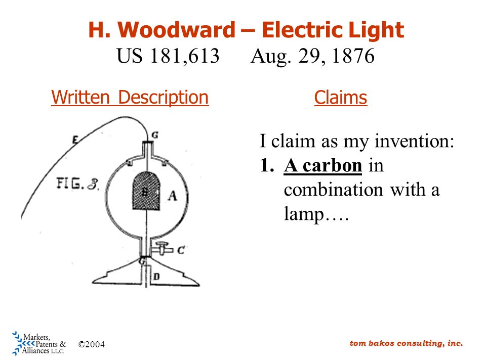tom bakos consulting, inc. ©2004 I claim as my invention: 1.A carbon in combination with a lamp….