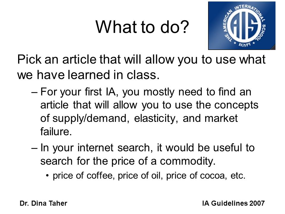 IA Guidelines 2007Dr. Dina Taher What is an IA.