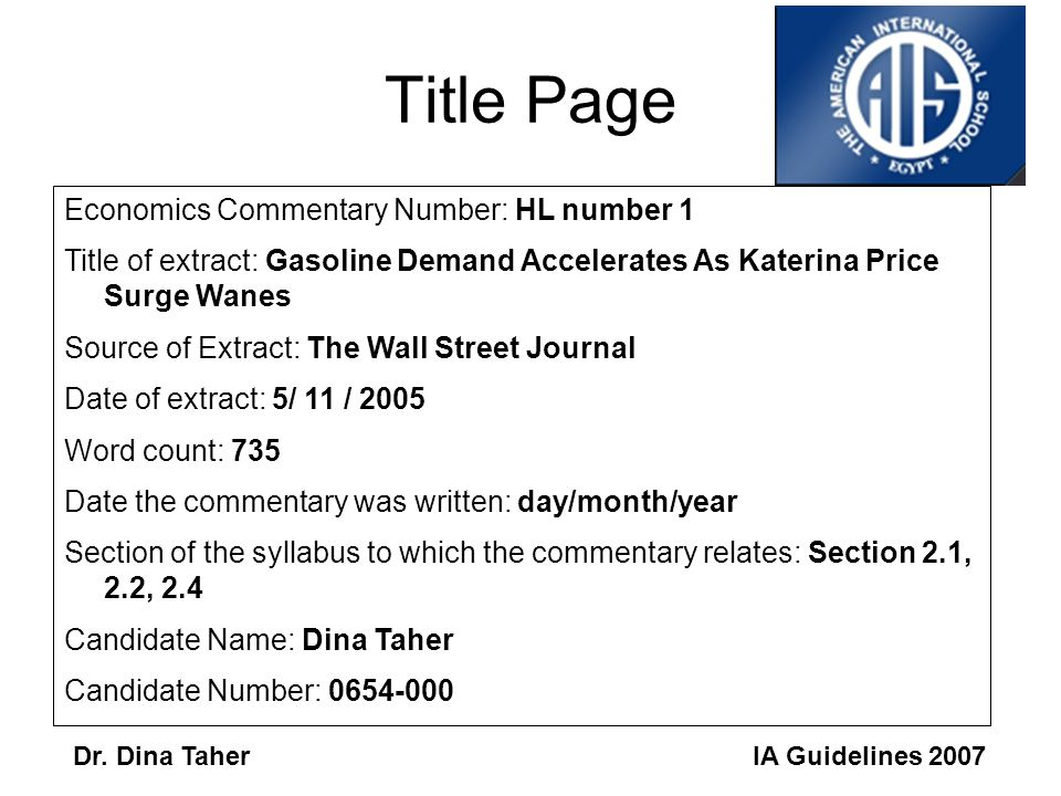 IA Guidelines 2007Dr. Dina Taher Format Title Page Article –If the article is long, you need to highlight the sections you use Commentary –Number your