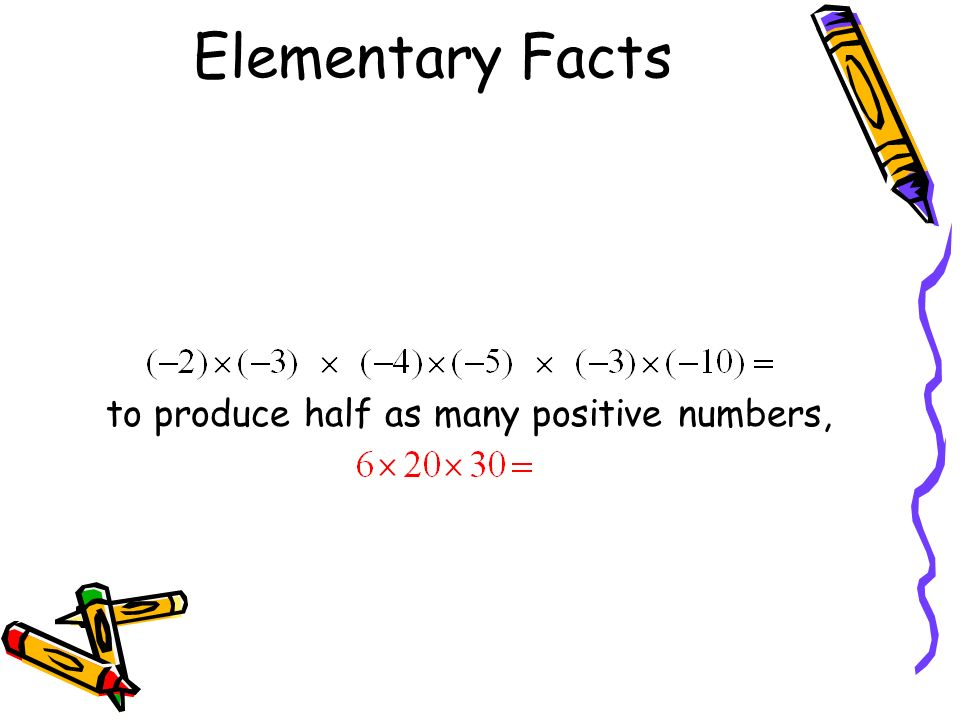 Now think about multiplying an even number of negative numbers together. We can multiply them two at a time to produce half as many positive numbers,