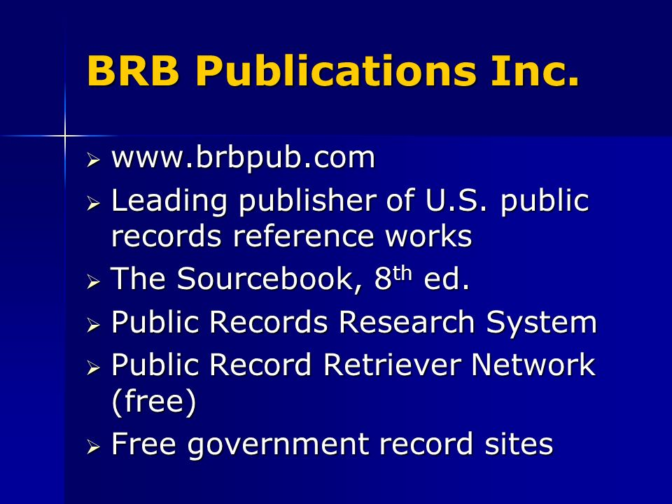 BRB Publications Inc. www.brbpub.com www.brbpub.com Leading publisher of U.S.