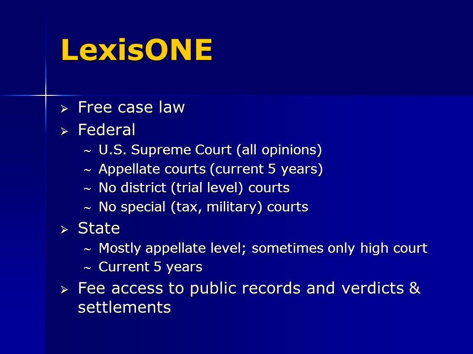 LexisONE Free case law Free case law Federal Federal U.S.