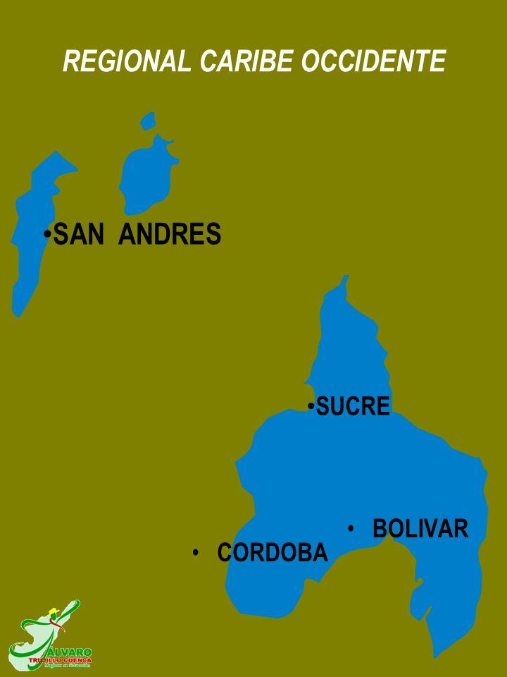 REGIONAL CARIBE OCCIDENTE CORDOBA SAN ANDRES SUCRE BOLIVAR
