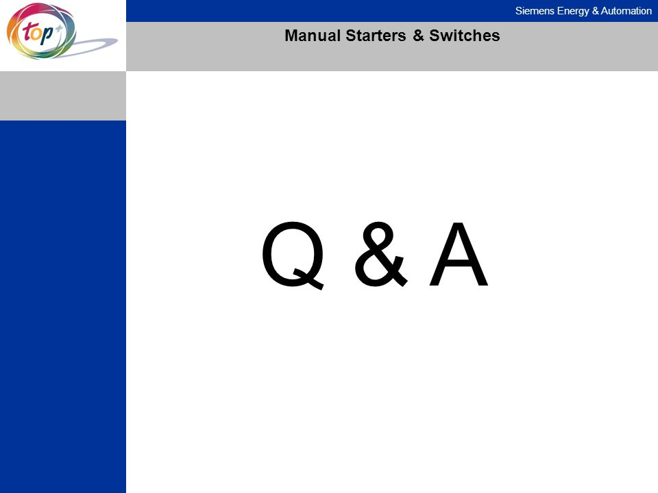 Siemens Energy & Automation Manual Starters & Switches Q & A