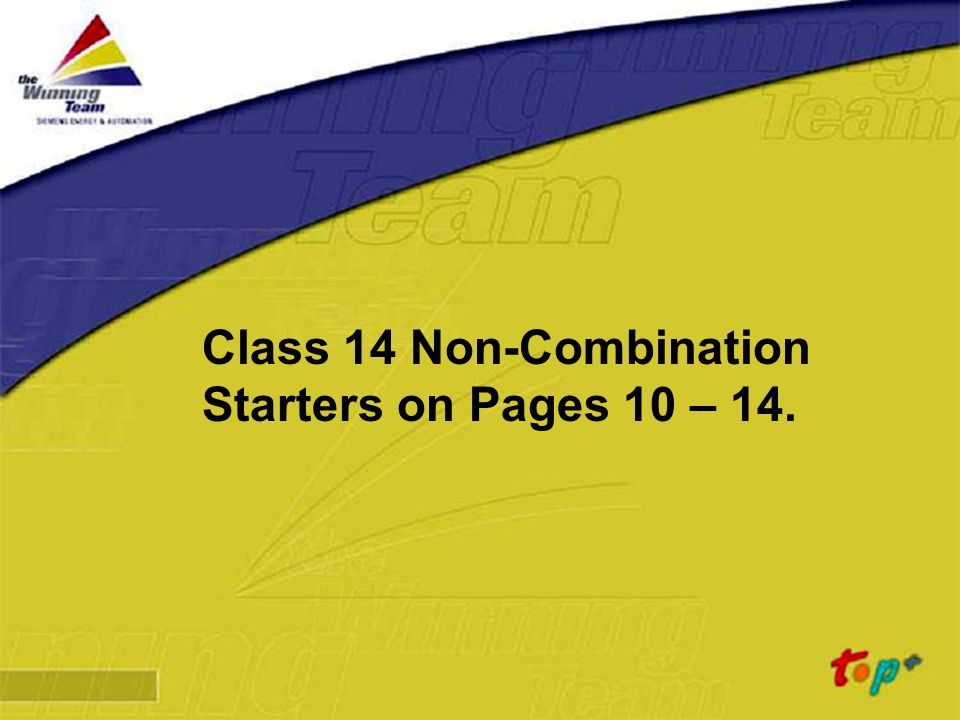 Siemens Energy & Automation Class 14 Non-Combination Starters on Pages 10 – 14.