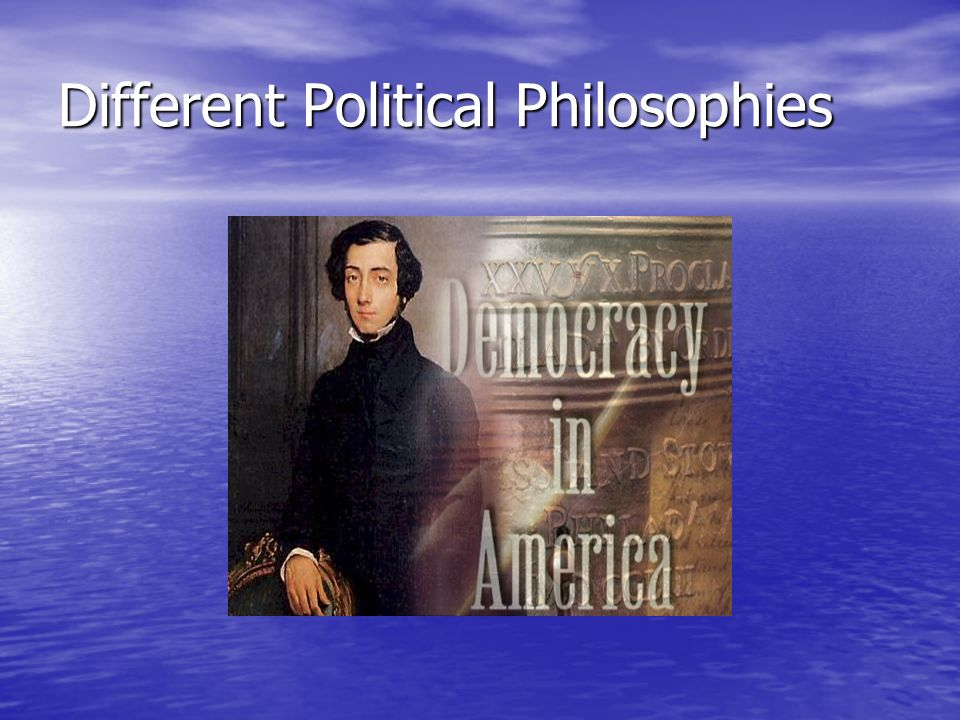 Different Political Philosophies