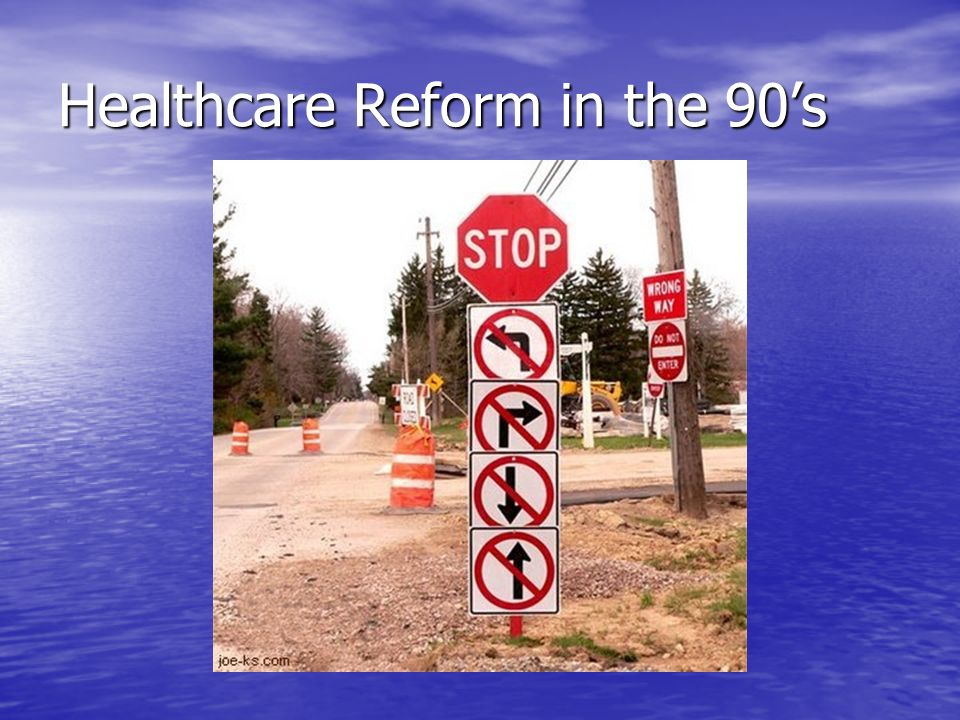Healthcare Reform in the 90s