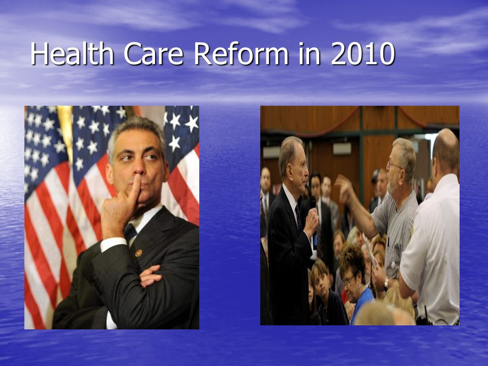 Health Care Reform in 2010