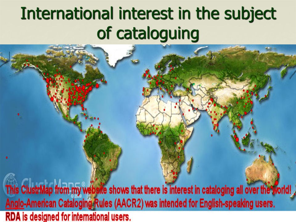 International interest in the subject of cataloguing