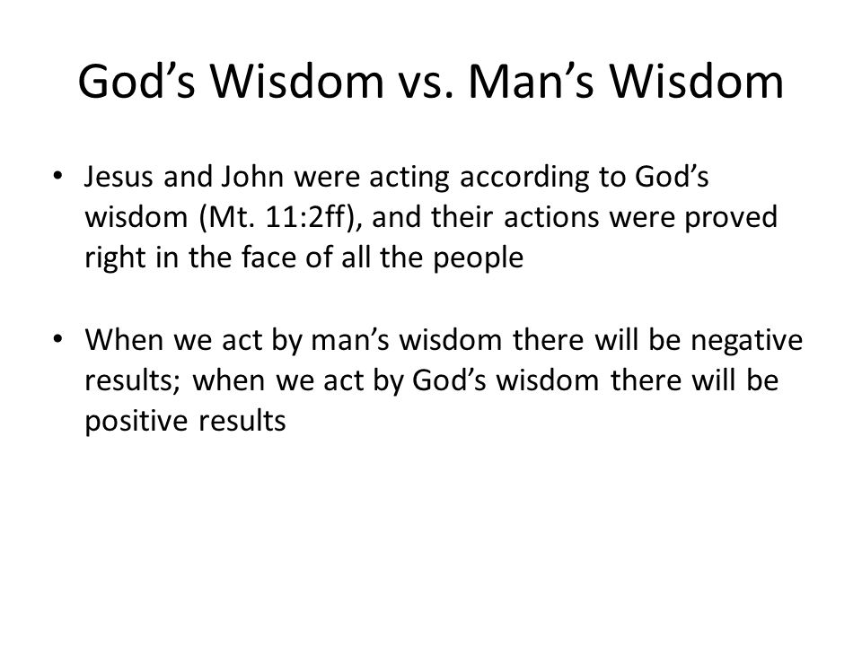 Wisdom Is Proved Right The wisdom of God in heterosexual marriage is proved right (Gen.