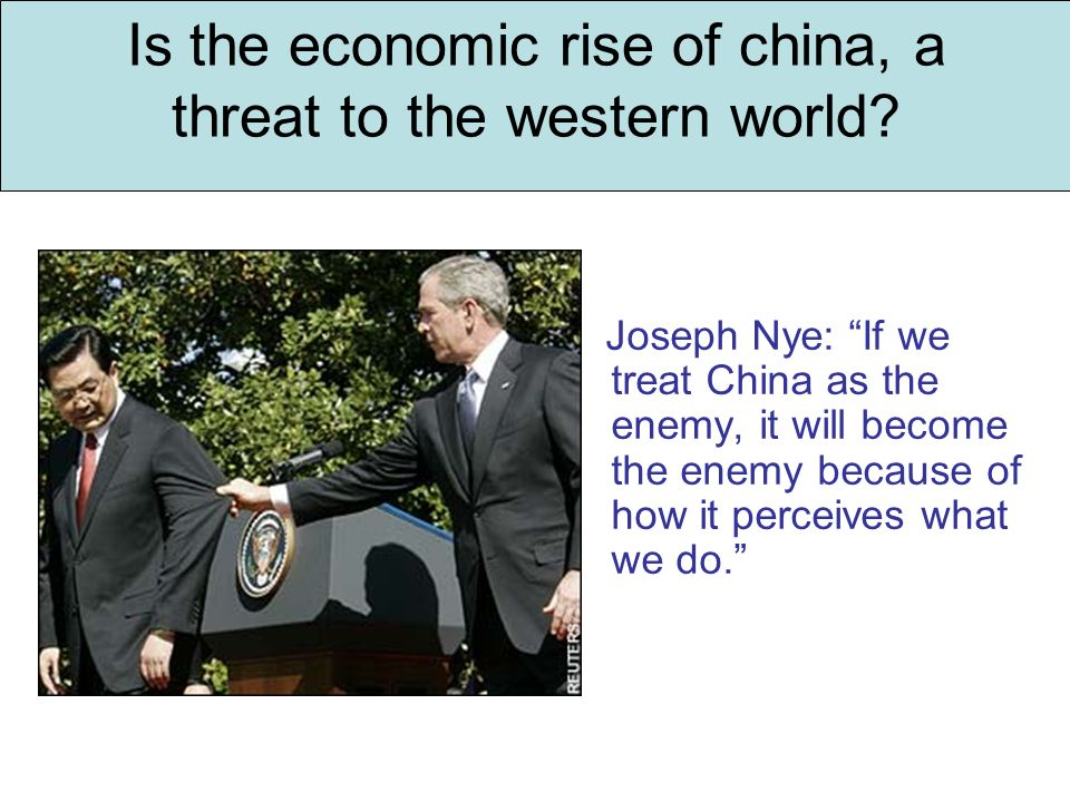 Is the economic rise of china, a threat to the western world.